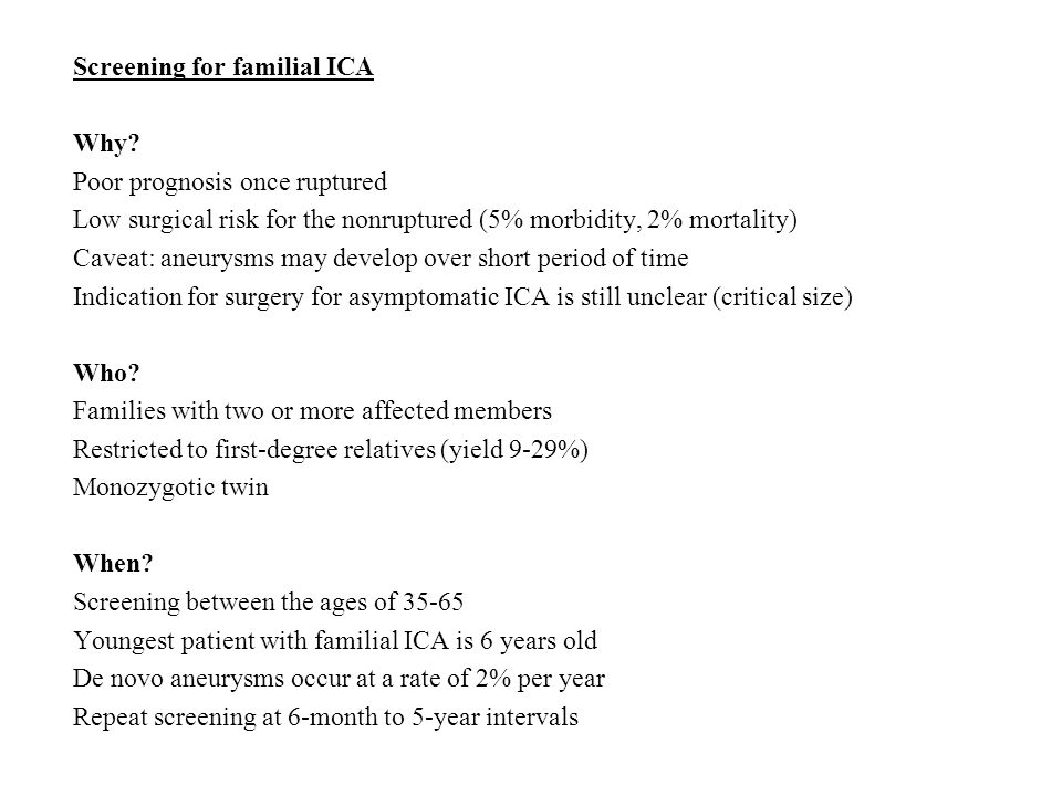 Screening for familial ICA