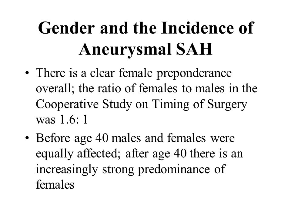 Gender and the Incidence of Aneurysmal SAH
