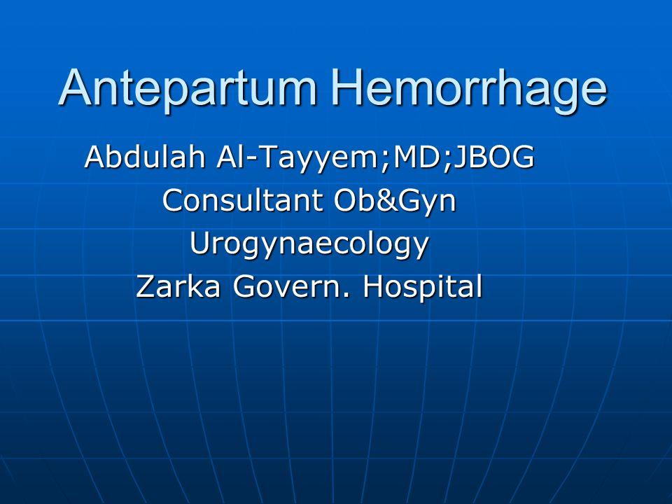 Antepartum Hemorrhage