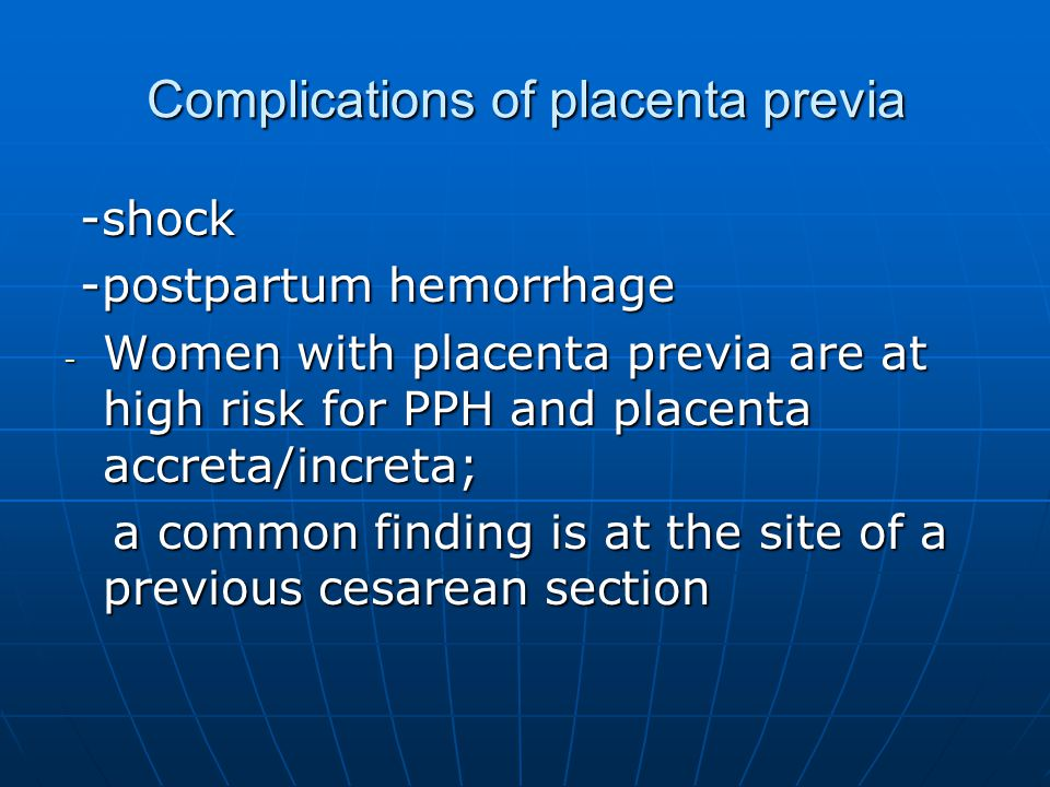 Complications of placenta previa