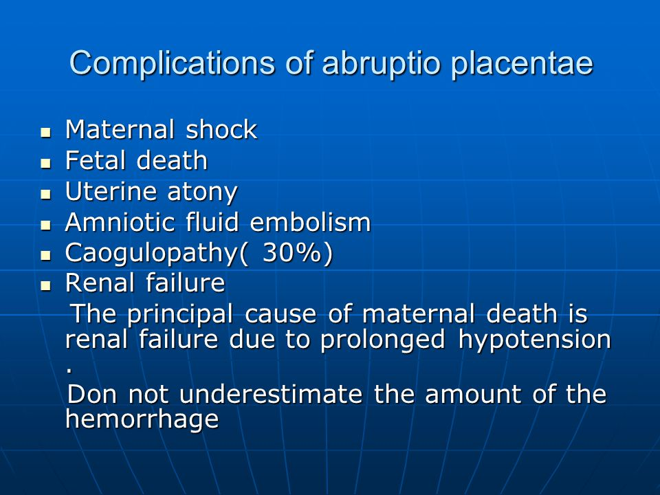 Complications of abruptio placentae