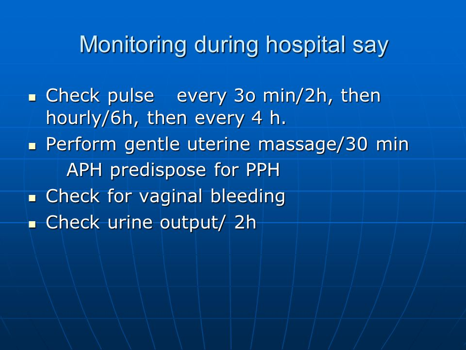Monitoring during hospital say