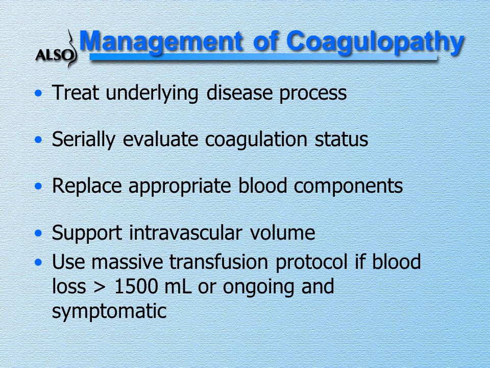 Management of Coagulopathy