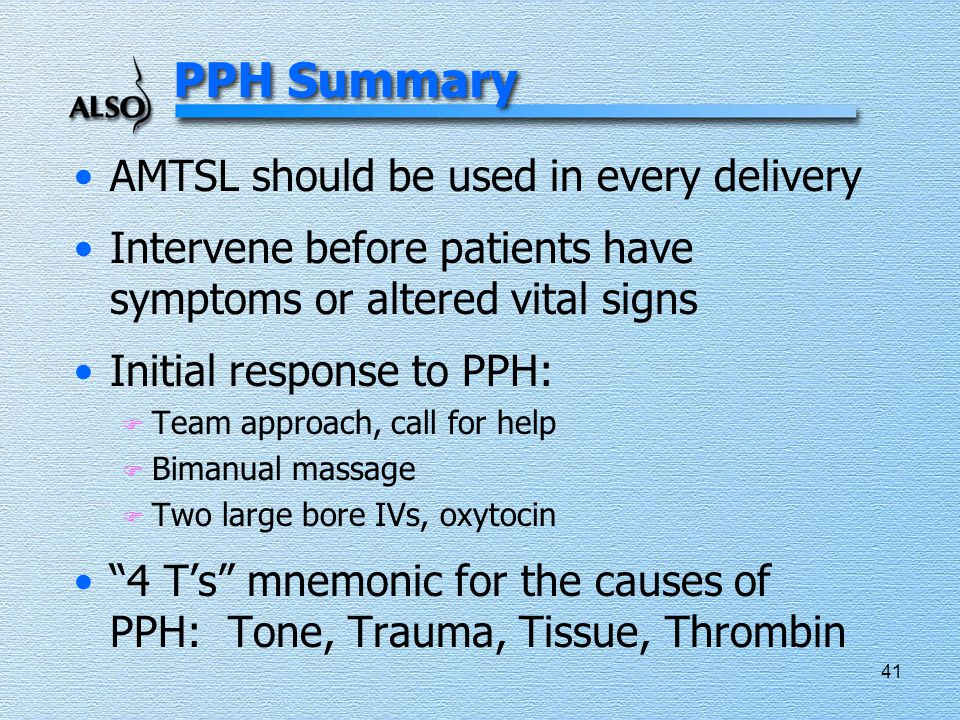 PPH Summary AMTSL should be used in every delivery