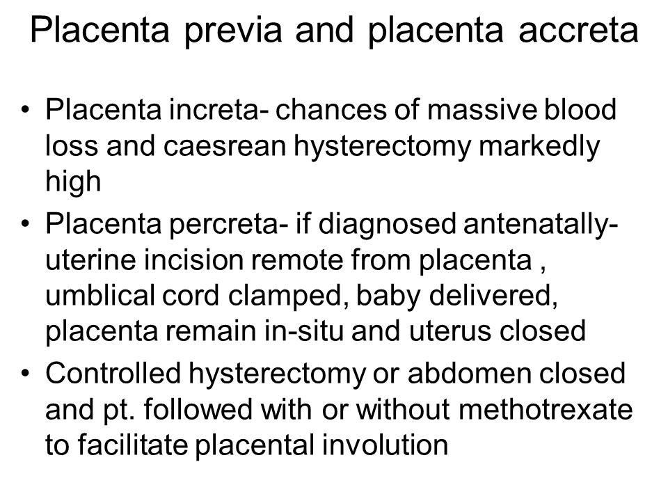 Placenta previa and placenta accreta