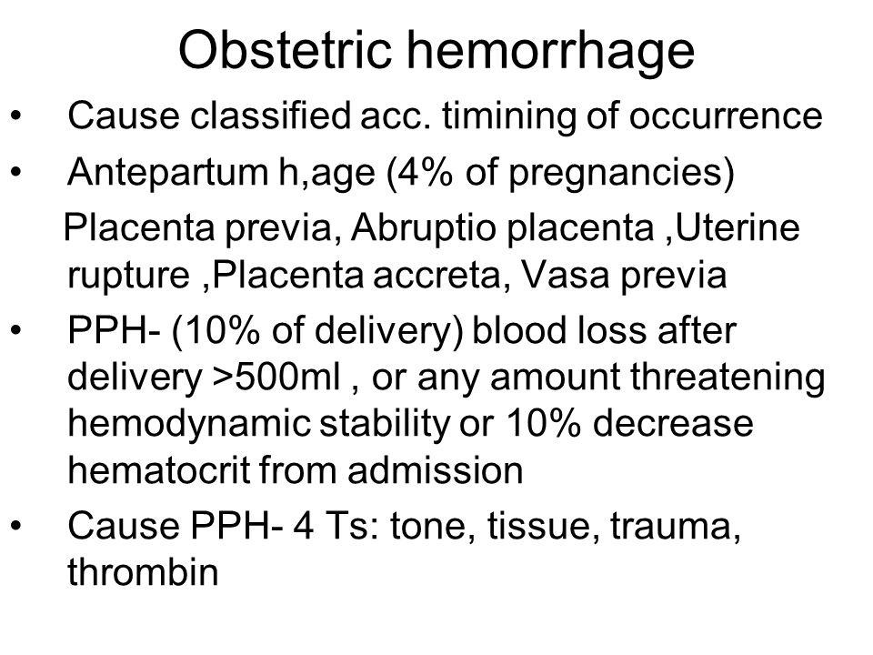 Obstetric hemorrhage Cause classified acc. timining of occurrence