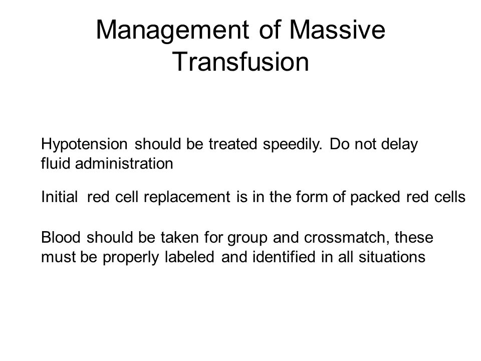 Management of Massive Transfusion
