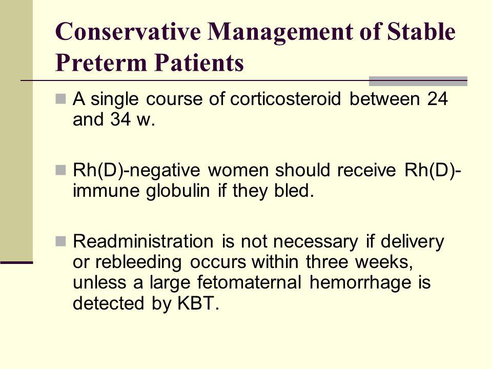 Conservative Management of Stable Preterm Patients