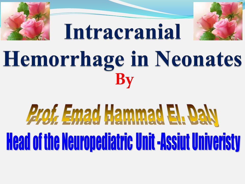Intracranial Hemorrhage in Neonates