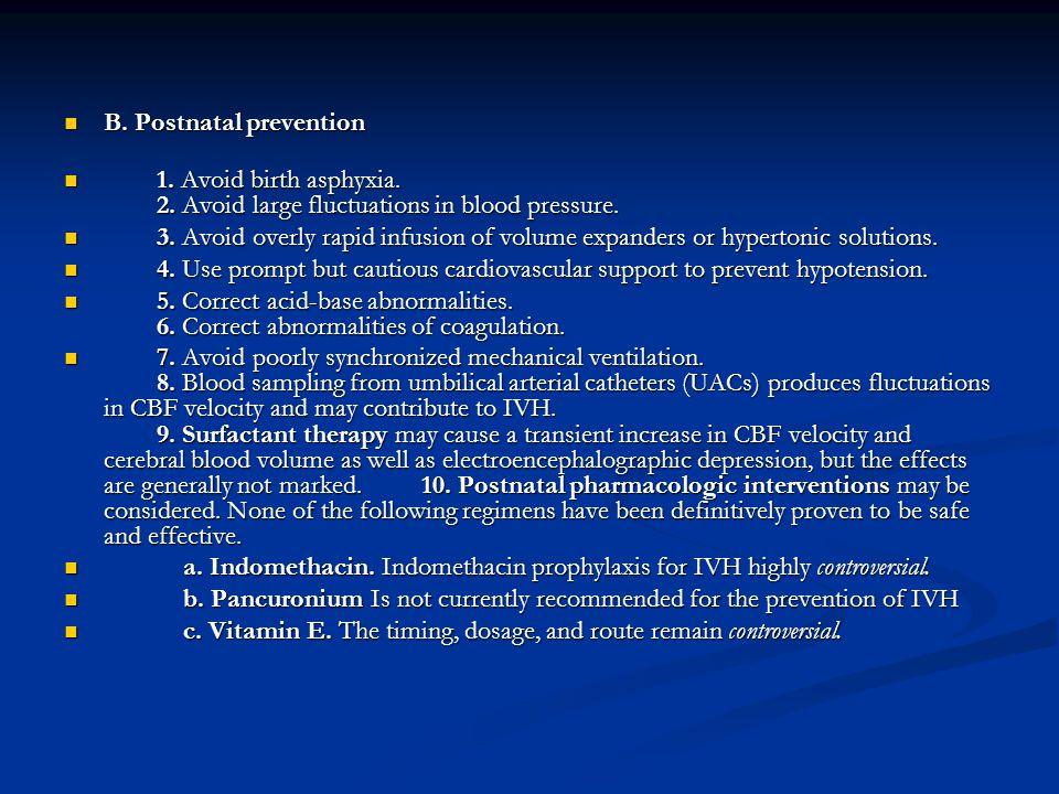 B. Postnatal prevention