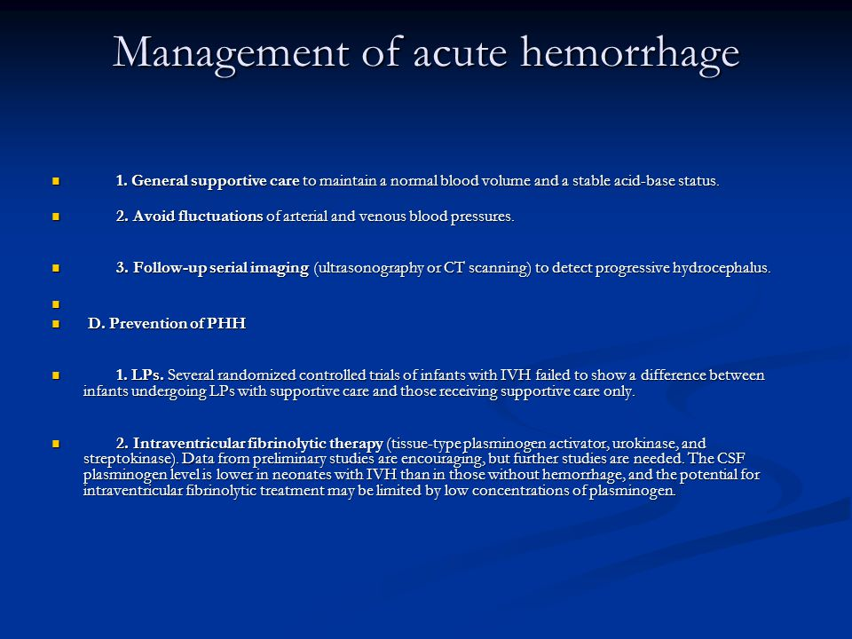Management of acute hemorrhage