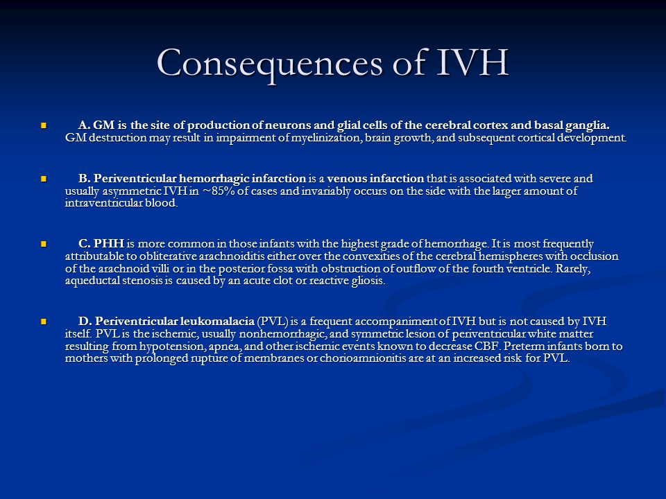 Consequences of IVH