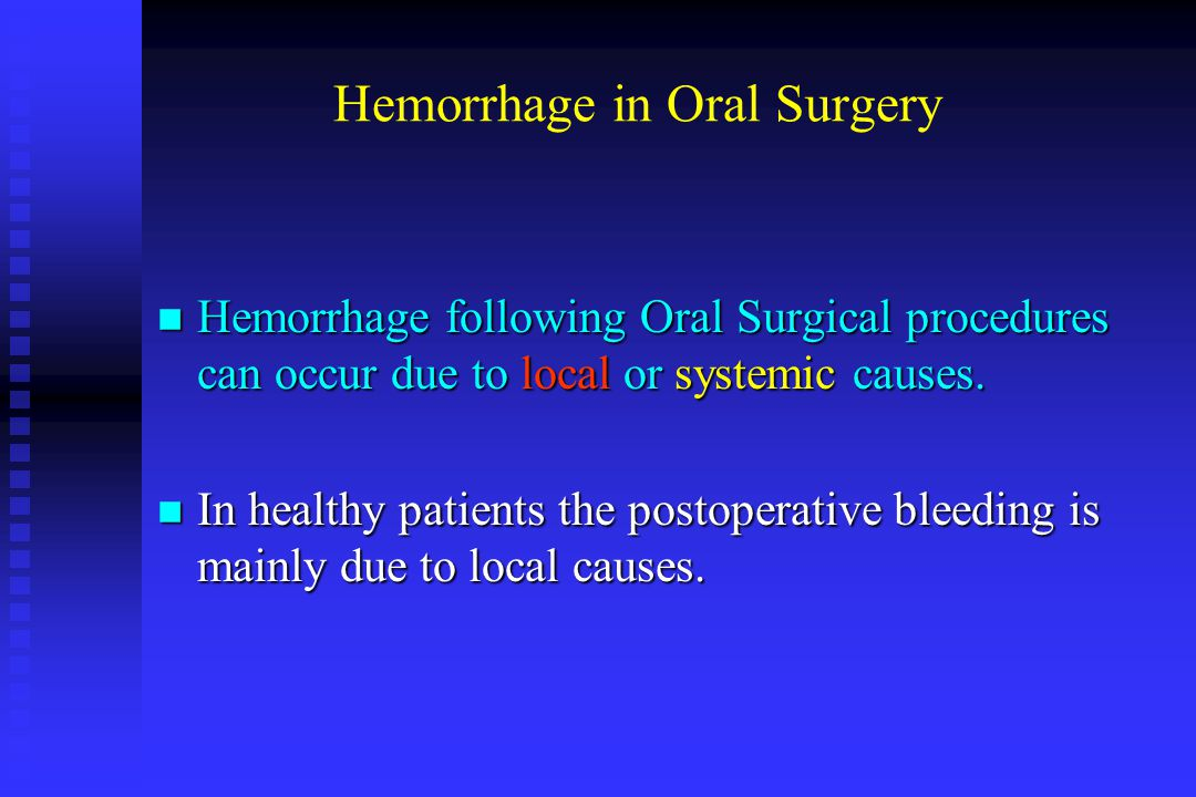 Hemorrhage in Oral Surgery