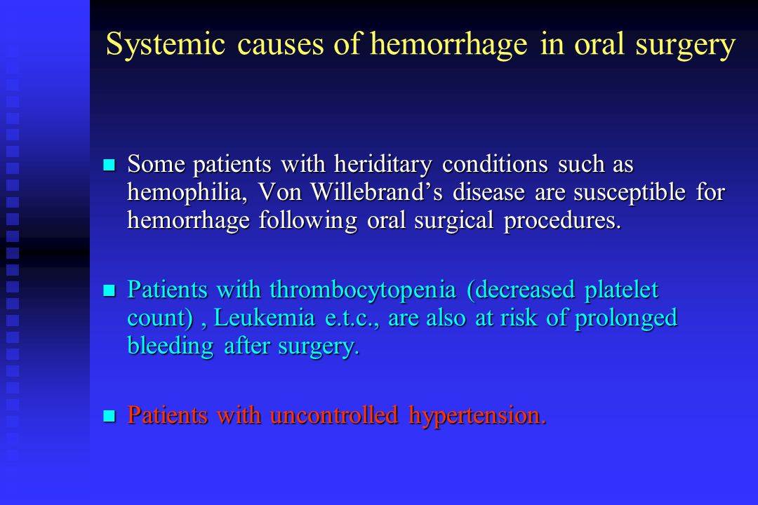 Systemic causes of hemorrhage in oral surgery