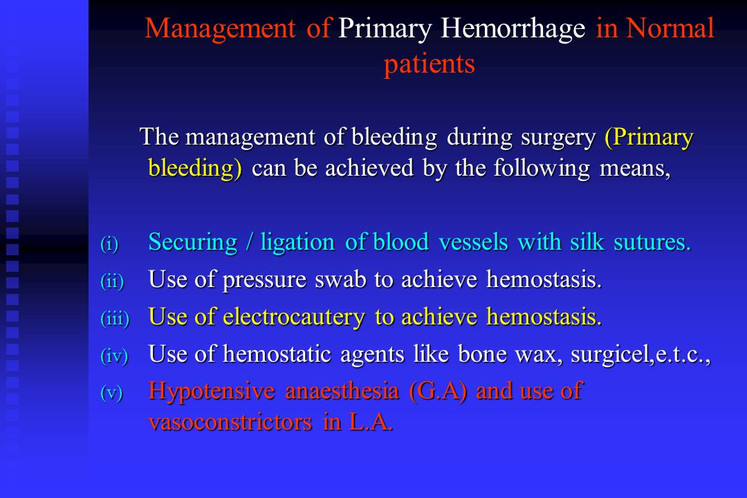 Management of Primary Hemorrhage in Normal patients