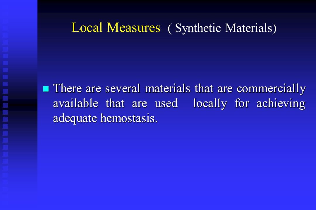 Local Measures ( Synthetic Materials)