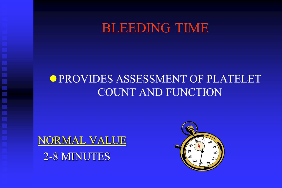 PROVIDES ASSESSMENT OF PLATELET COUNT AND FUNCTION