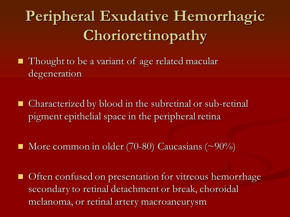 Peripheral Exudative Hemorrhagic Chorioretinopathy