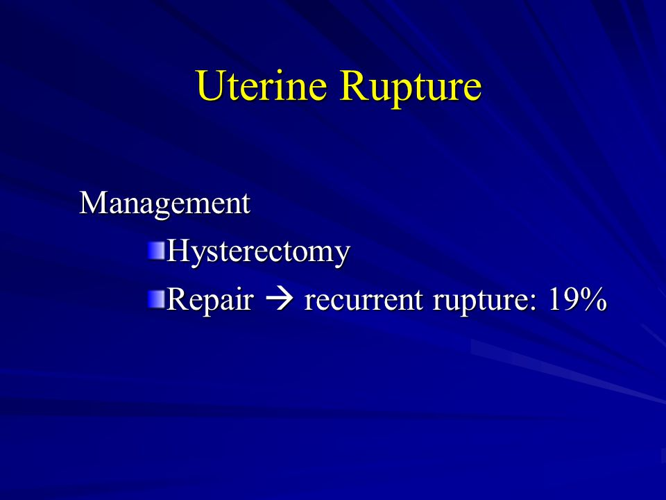 Uterine Rupture Management Hysterectomy