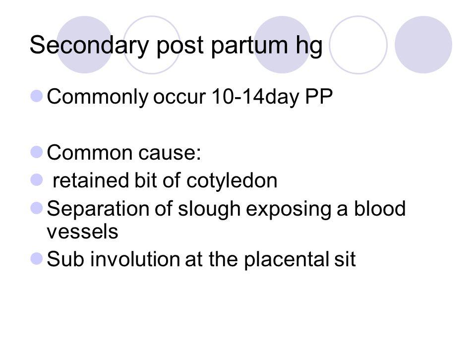 Secondary post partum hg