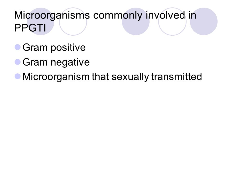 Microorganisms commonly involved in PPGTI