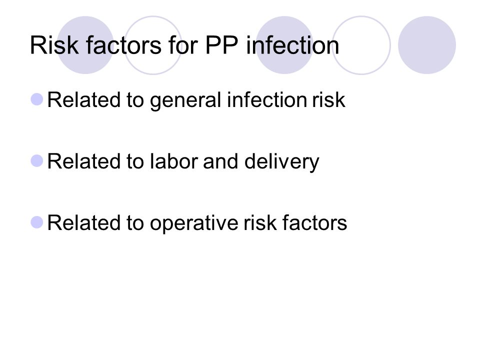 Risk factors for PP infection