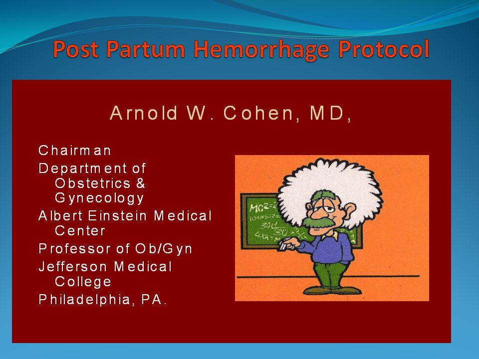 Post Partum Hemorrhage Protocol