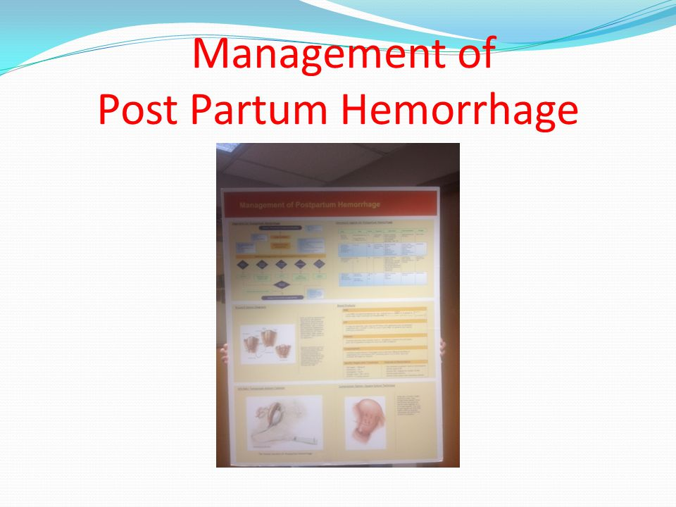 Management of Post Partum Hemorrhage
