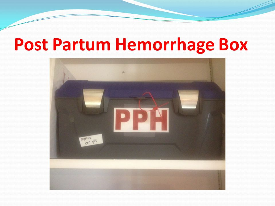 Post Partum Hemorrhage Box
