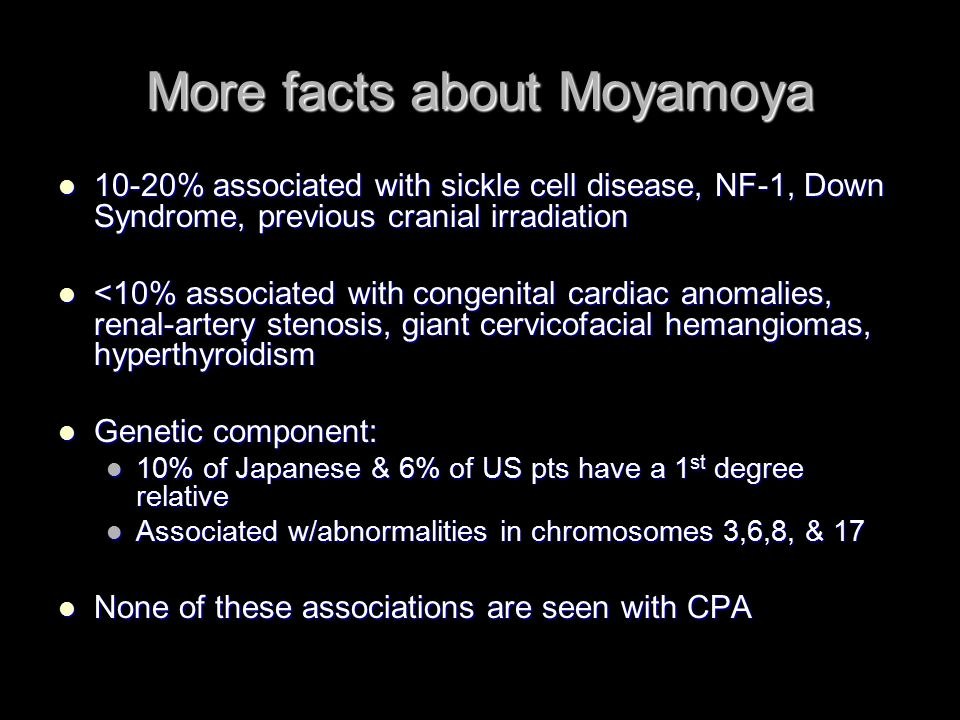 More facts about Moyamoya