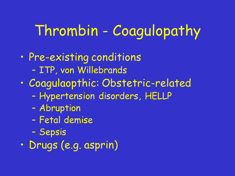 Thrombin - Coagulopathy