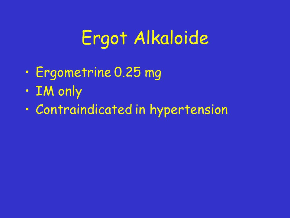 Ergot Alkaloide Ergometrine 0.25 mg IM only