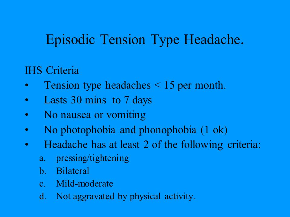 Episodic Tension Type Headache.