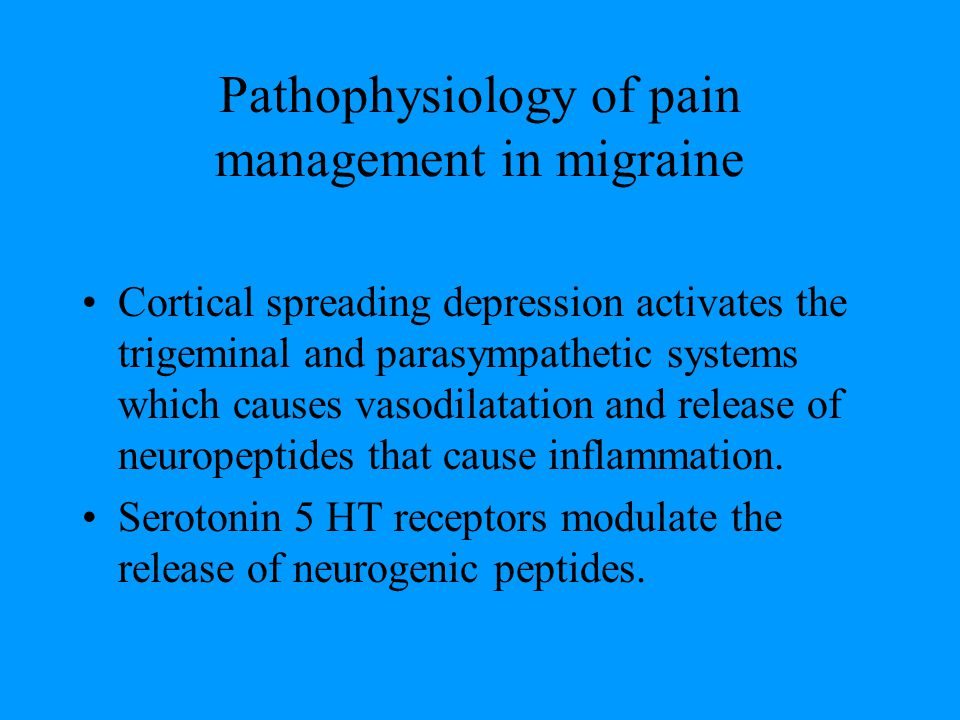 Pathophysiology of pain management in migraine