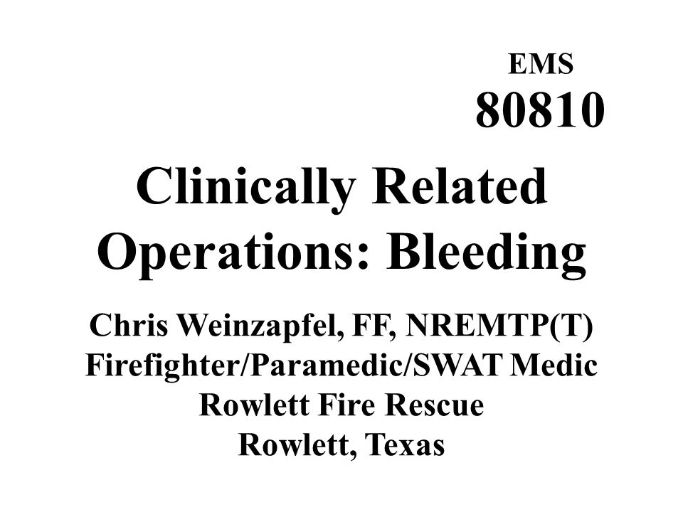 Clinically Related Operations: Bleeding