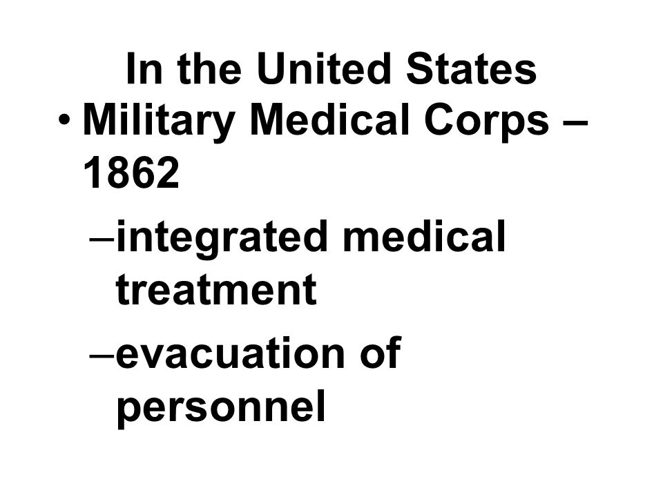 In the United States Military Medical Corps – 1862.