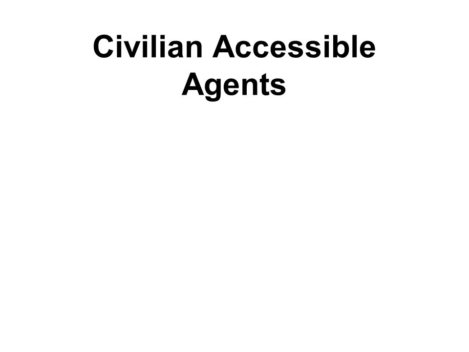 Civilian Accessible Agents