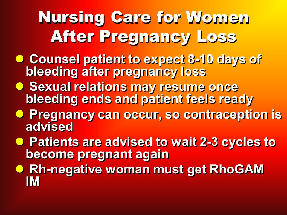 Nursing Care for Women After Pregnancy Loss