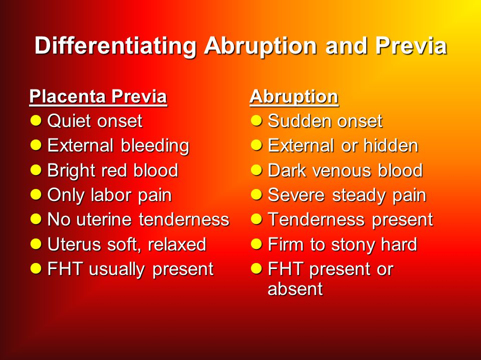 Differentiating Abruption and Previa