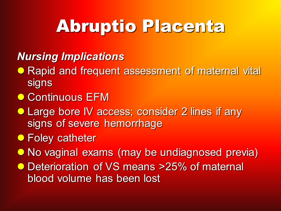 Abruptio Placenta Nursing Implications
