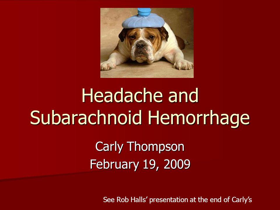 Headache and Subarachnoid Hemorrhage