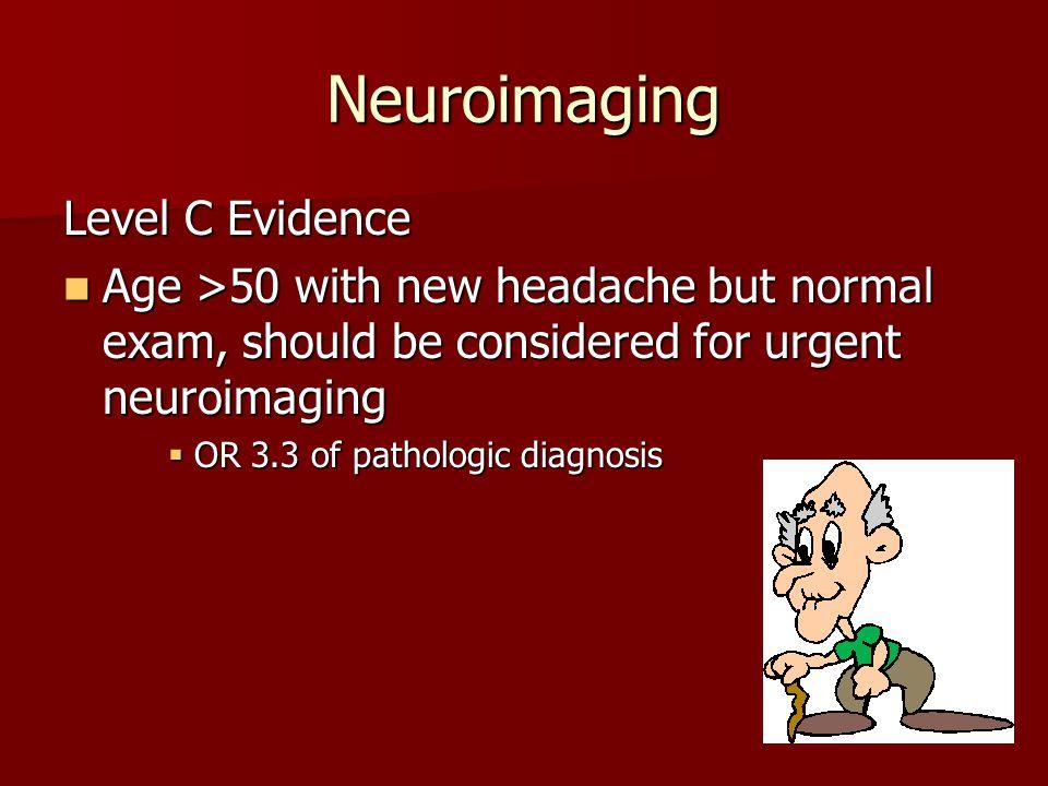 Neuroimaging Level C Evidence
