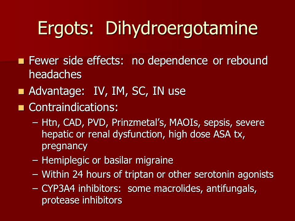 Ergots: Dihydroergotamine