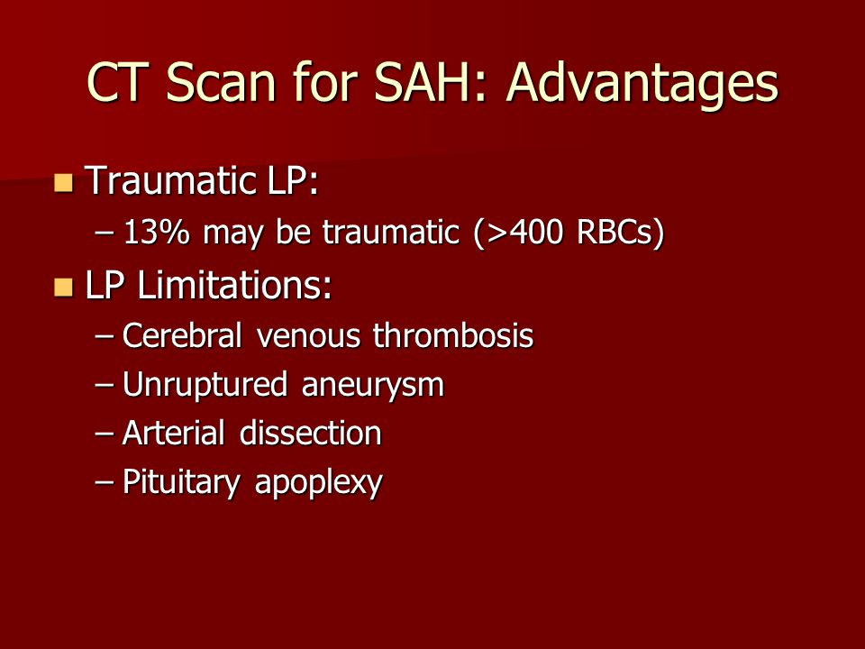 CT Scan for SAH: Advantages