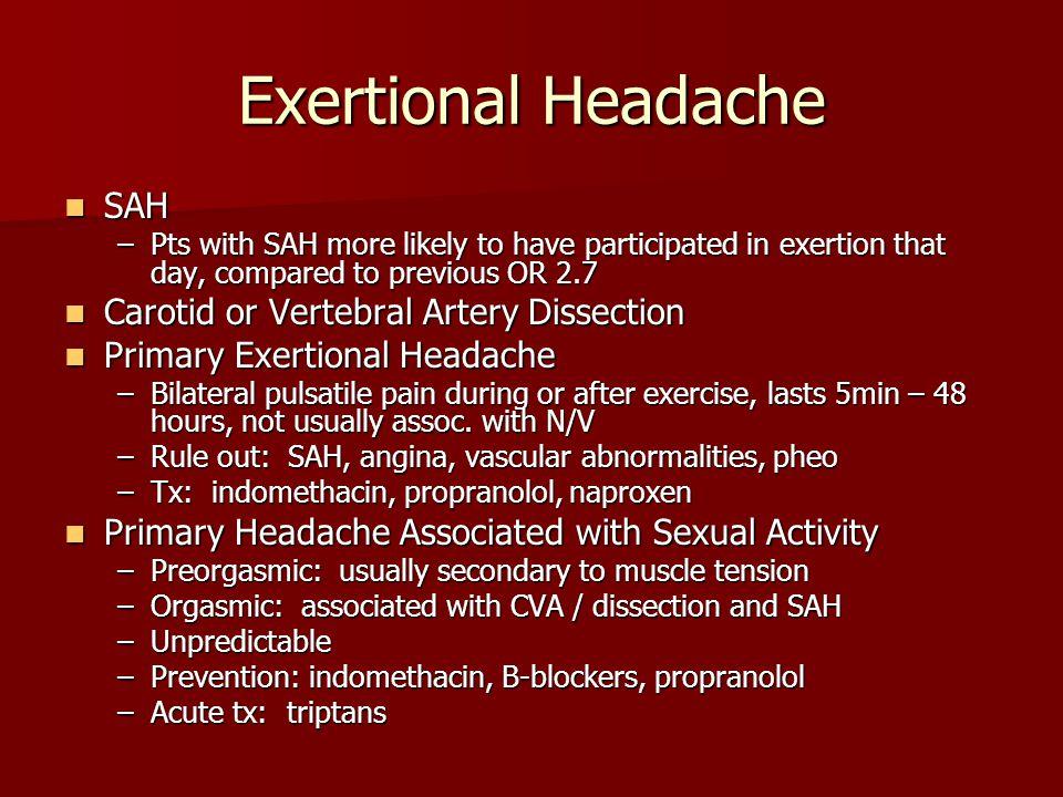 Exertional Headache SAH Carotid or Vertebral Artery Dissection