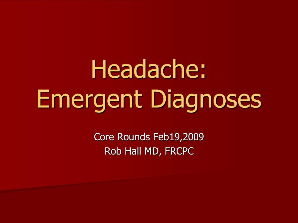 Headache: Emergent Diagnoses