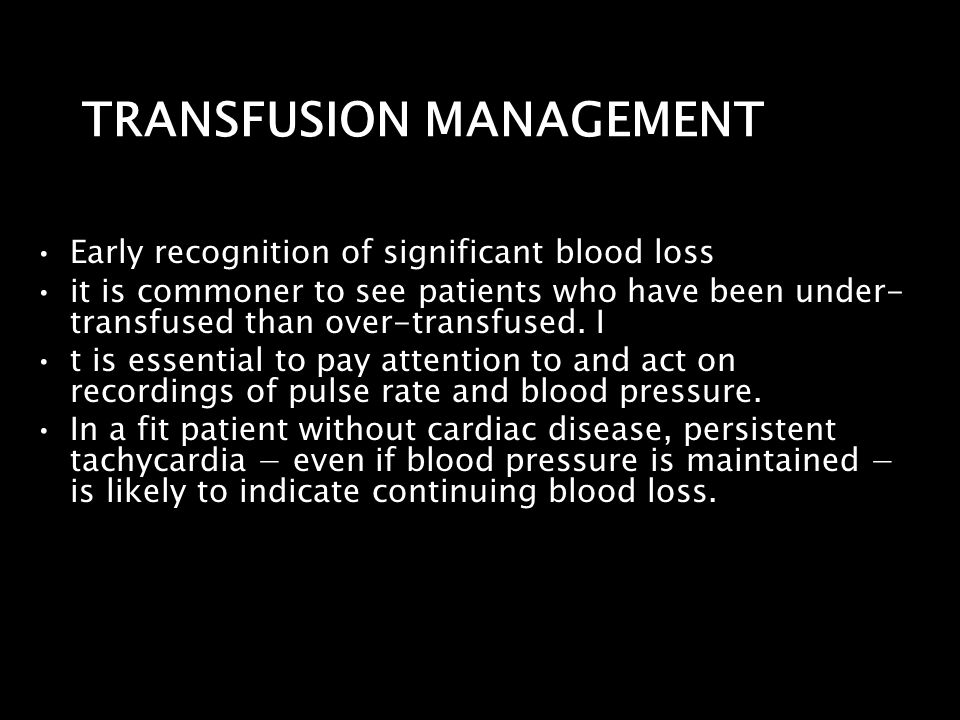TRANSFUSION MANAGEMENT