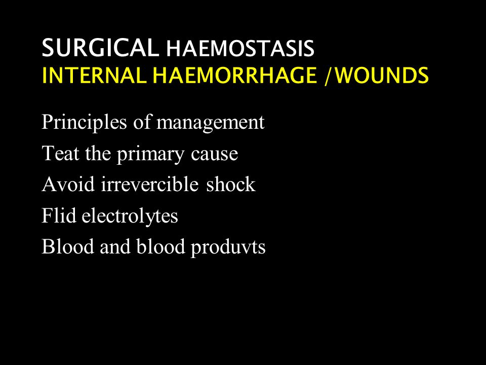 SURGICAL HAEMOSTASIS INTERNAL HAEMORRHAGE /WOUNDS