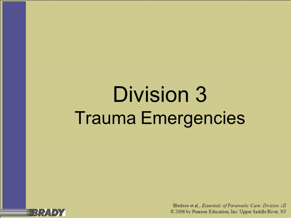 Division 3 Trauma Emergencies