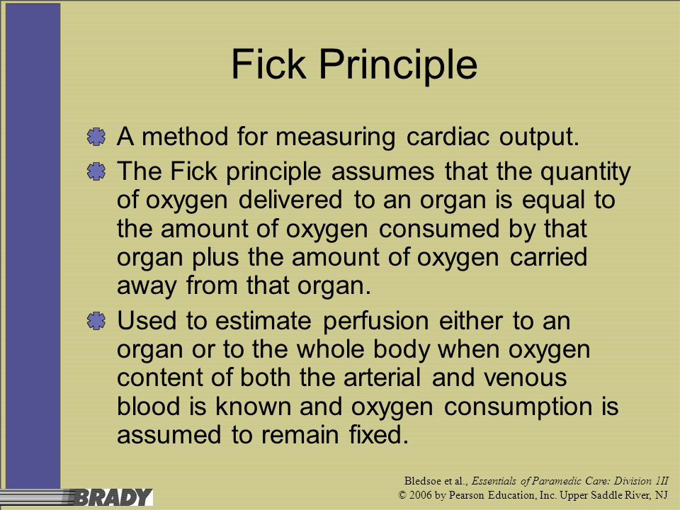 Fick Principle A method for measuring cardiac output.